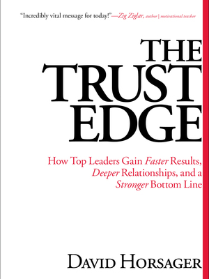 The Trust Edge by David Horsager