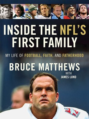 Inside the NFL's First Family by Bruce Matthews