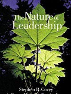 The Nature of Leadership by DeWitt Jones