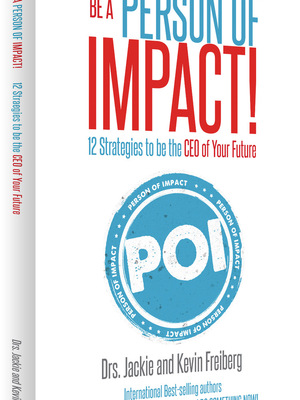 Be a Person of Impact by Dr. Kevin Freiberg