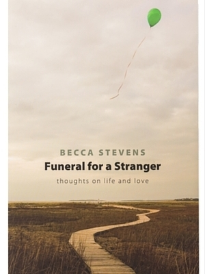 FUNERAL FOR A STRANGER by Becca Stevens