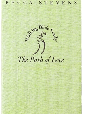 THE PATH OF LOVE by Becca Stevens