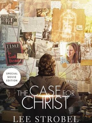 Case For Christ Movie Edition by Lee Strobel