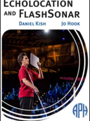 Echo Location and Flash Sonar by Daniel Kish