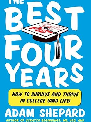 Best Four Years by Adam Shepard