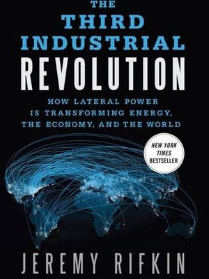 3rd Industrial Revolution by Jeremy Rifkin