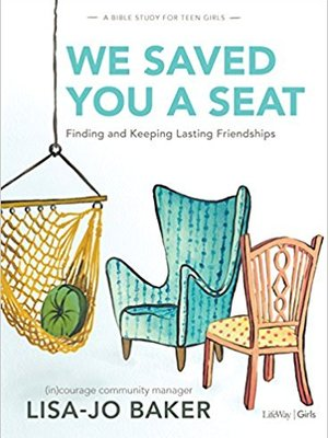 We Saved You A Seat Study by Lisa-Jo Baker