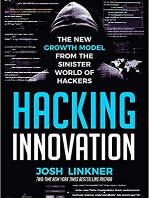 Hacking Innovation by Josh Linkner