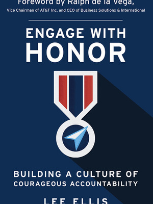 Engage with Honor by Lee Ellis