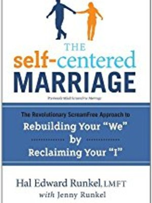 The Self Centered Marriage by Hal Runkel