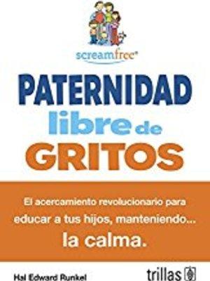 Paternidad Libre De Gritos by Hal Runkel