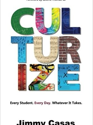 Culturize by Jimmy Casas
