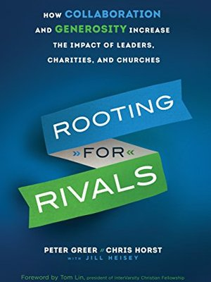 Rooting for Rivals by Peter Greer