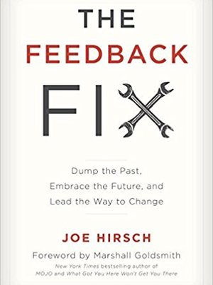 The Feedback Fix by Joe Hirsch