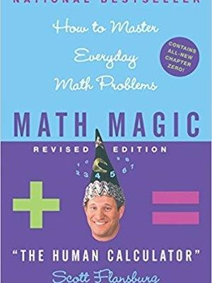 Math Magic by Scott Flansburg The Human Calculator