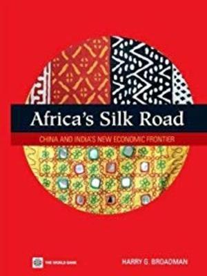 Africa's Silk ROad by Harry Broadman