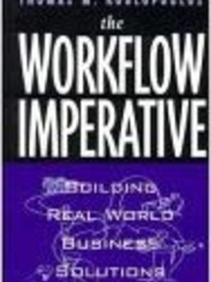 Workflow Imperative by Tom Koulopoulos