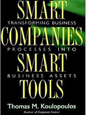 Smart Companies Smart Tools by Tom Koulopoulos