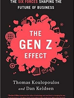 The Gen Z Effect by Tom Koulopoulos