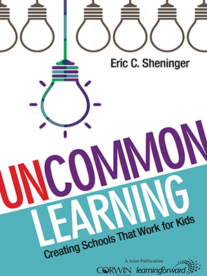 Uncommon Learning by Eric Sheninger