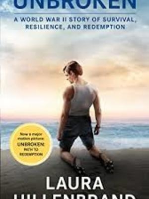 Unbroken: A World War II Story of Survival, Resilience, and Redemption by Laura Hillenbrand by Luke Zamperini