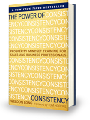 Power of Consistency Selling by Weldon Long