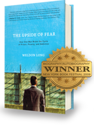 Upside of Fear by Weldon Long