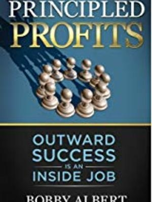 Principled Profits by Bobby Albert