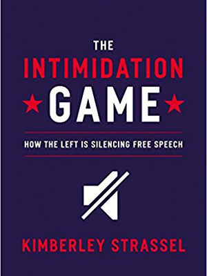 Intimidation Game by Kimberley Strassel