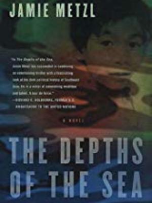 The Depths of the Sea by Jamie Metzl