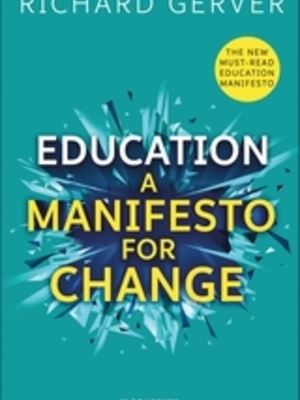 Education: A Manifesto for Change by Richard Gerver
