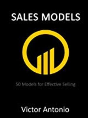 Sales Models by Victor Antonio