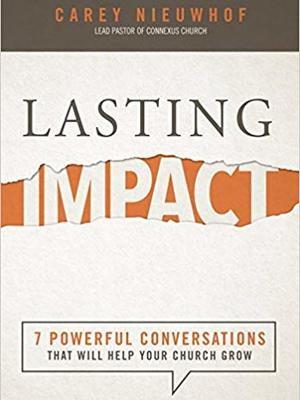 Lasting Impact by Carey Nieuwhof