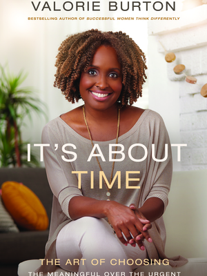 It's About Time by Valorie Burton