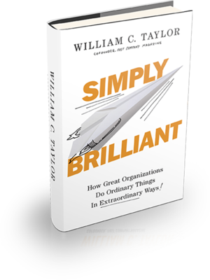 Practically Radical: Transform Your Company, Shake Up Your Industry, Challenge Yourself by Bill Taylor