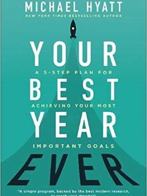 Your Best Year Ever by Michael Hyatt
