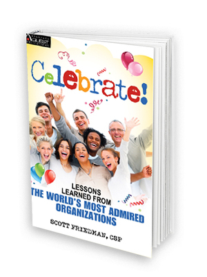 Celebrate by Scott Friedman CSP