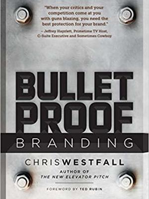 Bullet Proof Branding by Chris Westfall