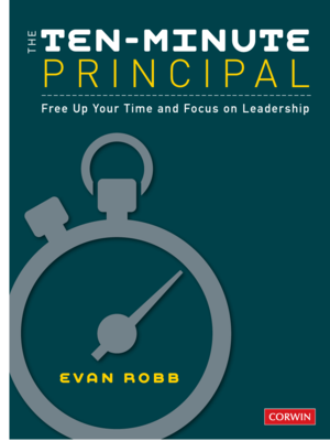 Ten-Minute Principal by Evan Robb