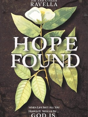Hope Found by Ginger Gilbert Ravella