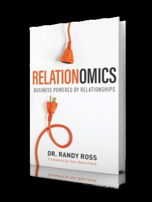 Relationomics by Dr. Randy Ross