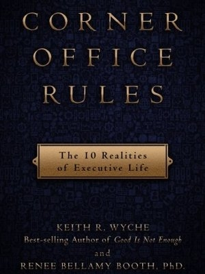 Corner Office Rules by Keith Wyche