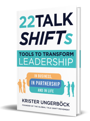 Talk SHIFTs Transform Leadership by Krister Ungerböck