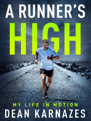 Runner's High by Dean Karnazes