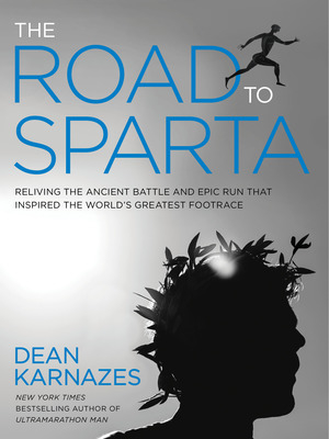 The Road to Sparta by Dean Karnazes