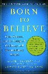 Born To Believe by Mark Robert Waldman