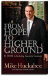 From Hope to Higher Ground by Gov Mike Huckabee