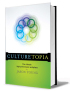 Culturetopia: The Ultimate High-Performance Workplace by Jason Young