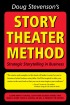 Story Theater Method by Doug Stevenson