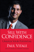 Sell with Confidence by Paul Vitale